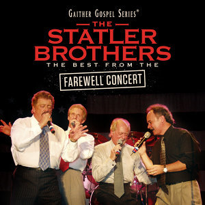 The Statler Brothers: The Best From The Farewell Concert - Live