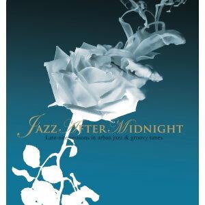 Jazz After Midnight(爵色夜)