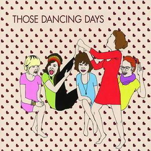 Those Dancing Days EP