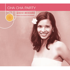 Cha Cha Party - Reissue