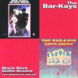 Black Rock/Gotta Groove