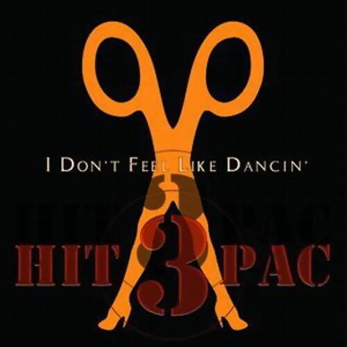 I Don't Feel Like Dancin' Hit Pac