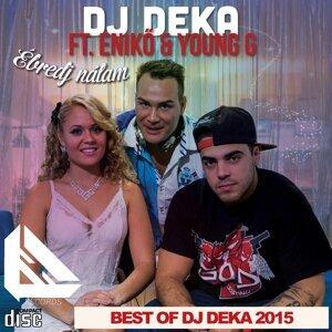 Best Of DJ Deka 2015