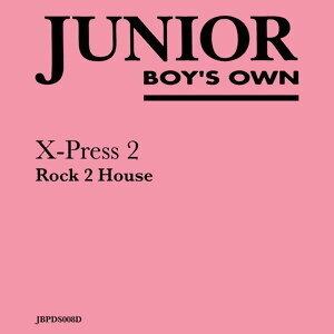 Rock 2 House