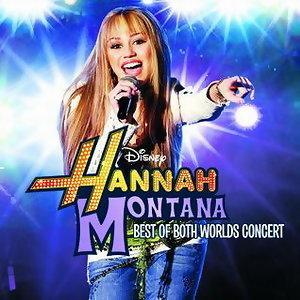 Hannah Montana/ Miley Cyrus: Lo Mejor De Los Dos Mundos(立體演唱會原音精選)