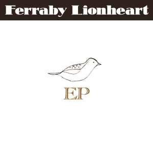 Ferraby Lionheart EP