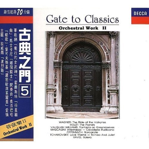 Gate to Classics: Orchestral Work 2 (古典之門5-管弦樂)