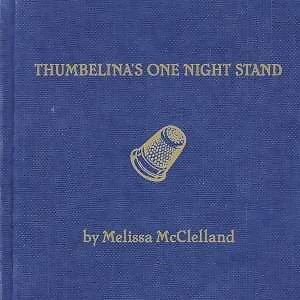 Thumbelina's One Night Stand