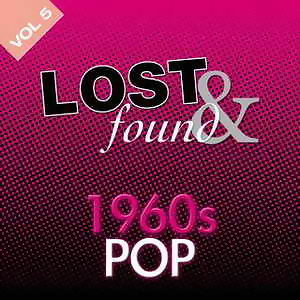 Lost & Found: 1960's Pop Volume 5