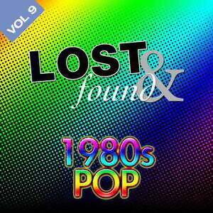 Lost & Found: 1980's Pop Volume 9