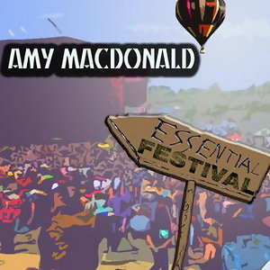 Essential Festival:  Amy MacDonald - International Version