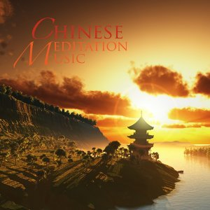 50 Chinese Meditation Music - Asian Zen Meditation Music & Relaxing Sounds of Nature and Tibetan Singing Bowls