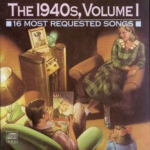 16 Most Requested Songs Of The 1940s, Volume One