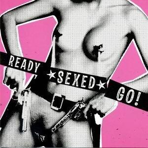 Ready Sexed Go