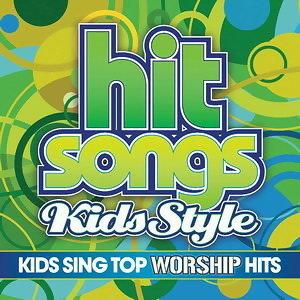 Kids Sing Top Worship Hits