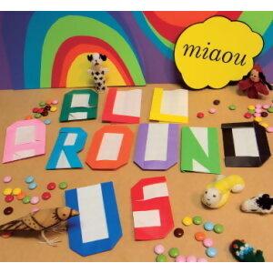 All Around Us(無所不在)