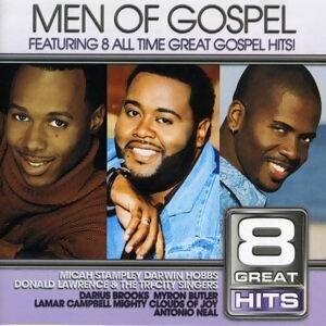 8 Great Hits: Men Of Gospel
