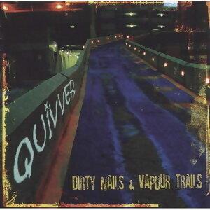 Dirty Nails & Vapour Trails(卯釘夢與機曳雲)