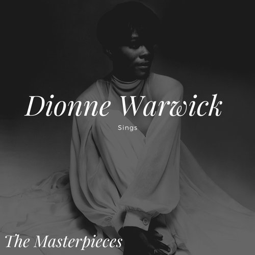 Dionne Warwick  Sings - The Masterpieces