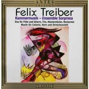 Felix Treiber: Kammermusik
