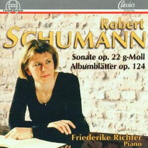 Schumann: Sonate op. 22 G-Moll, Albumblatter op. 124