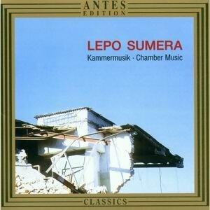 Lepo Sumera: Kammermusik