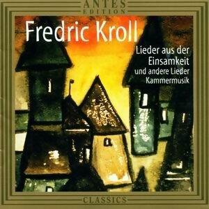 Fredric Kroll: Lieder aus der Einsamkeit