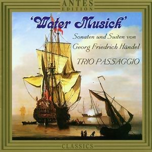 Georg Friedrich Handel: Water Music