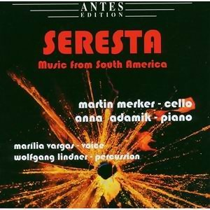 Seresta - Music from South America