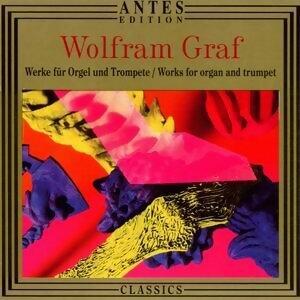 Wolfram Graf: Werke fuer Orgel solo und Trompete