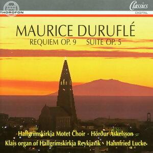 Durufle: Requiem op. 9, Suite op. 5