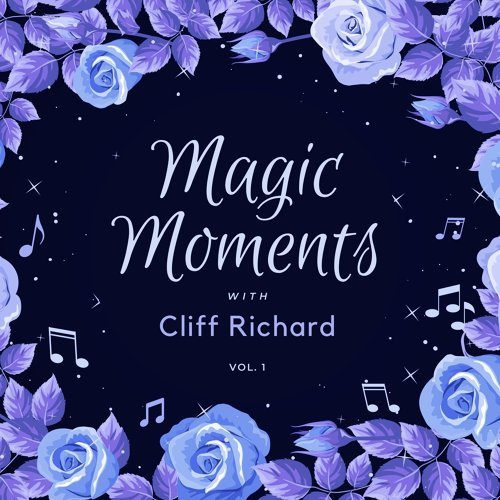 Magic Moments with Cliff Richard, Vol. 1