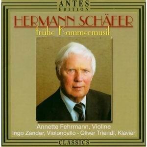 Hermann Schaefer: Fruehe Kammermusik