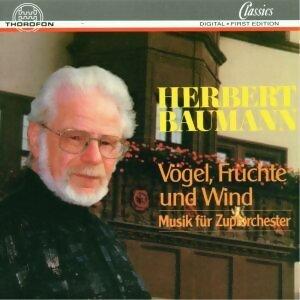 Herbert Baumann: Vögel, Früchte und Wind - Musik für Zupforchester