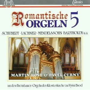Romantische Orgeln Vol. 5