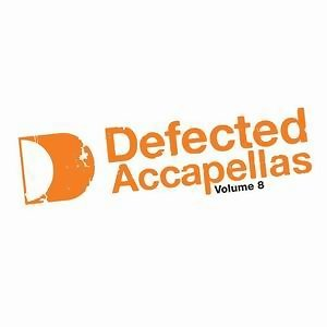Defected Accapellas Vol. 8