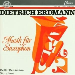 Dietrich Erdmann: Musik für Saxophon
