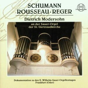 Schumann, Rousseau, Reger