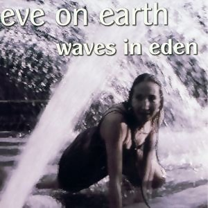 Waves In Eden