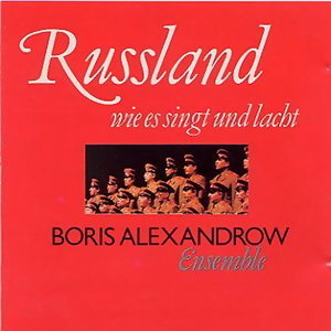 Russland wie es singt und lacht