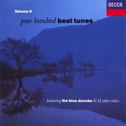 Your Hundred Best Tunes Vol 6 (古典名曲點播100首 Vol 6)