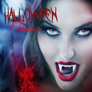 Halloween Classics - The Greatest Halloween Music & Scary Sounds Effects Collection for Halloween Haunted House 2015