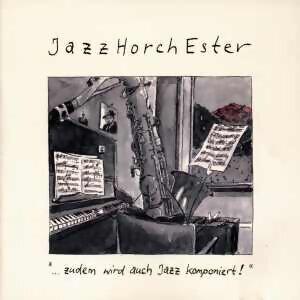 ...zudem wird auch Jazz komponiert!
