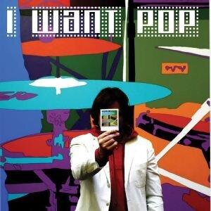 I Want Pop