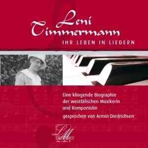 Leni Timmermann - Ihr Leben in Liedern