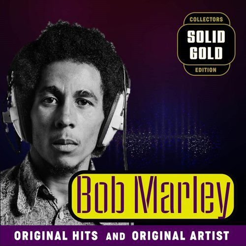 Solid Gold Bob Marley and the Wailers