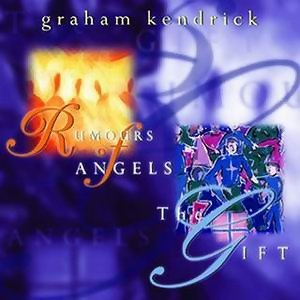Rumours of Angels/The Gift