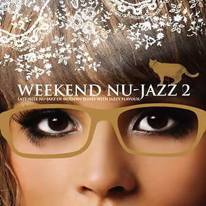 Weekend Nu-Jazz 2(新爵旅人2)
