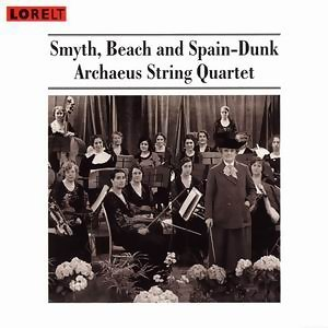 Smyth, Beach And Spain-Dunk - String Quartets