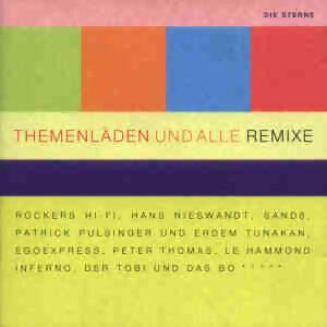 Themenläden und alle Remixe